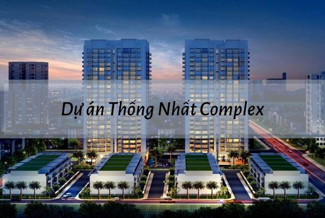 Tổng quan Dự án Thống Nhất Complex – Khu đô thị Kim Chung Di Trạch
