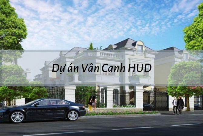Tổng quan dự án Vân Canh HUD – Khu đô thị Kim Chung Di Trạch