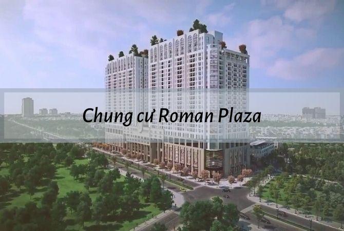Tổng thể dự án Chung Cư Roman Plaza – Khu đô thị Kim Chung Di Trạch