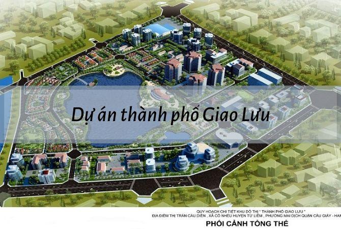 Dự án Thành phố Giao Lưu | KĐT Kim Chung Di Trạch