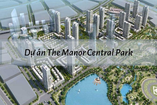 Dự án The Manor Central Park – Khu đô thị Kim Chung Di Trạch