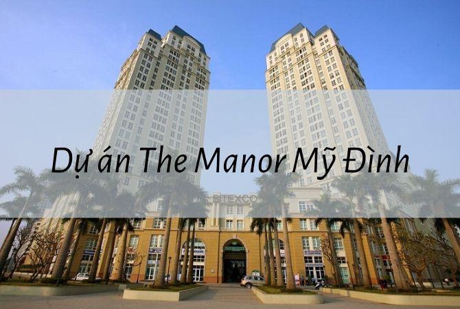 Dự án The Manor Mỹ Đình – Khu đô thị Kim Chung Di Trạch
