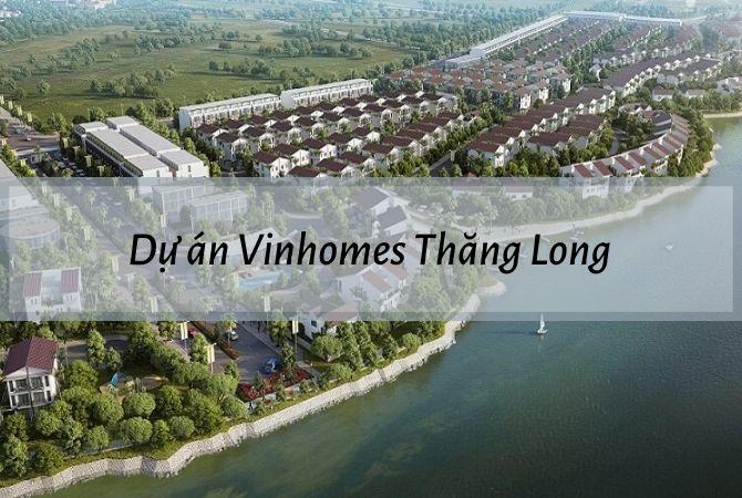 Khu đô thị Vinhomes Thăng Long – Khu đô thị Kim Chung Di Trạch