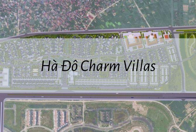 Dự án khu đô thị Hà Đô Charm Villas | KĐT Kim Chung Di Trạch