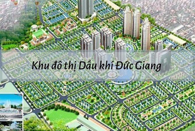 Dự án khu đô thị Dầu khí Đức Giang – KĐT Kim Chung Di Trạch