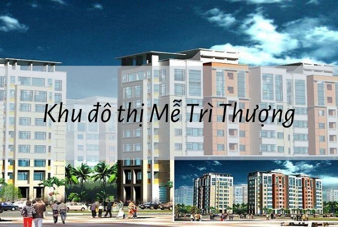 Dự án Khu đô thị Mễ Trì Thượng – KĐT Kim Chung Di Trạch