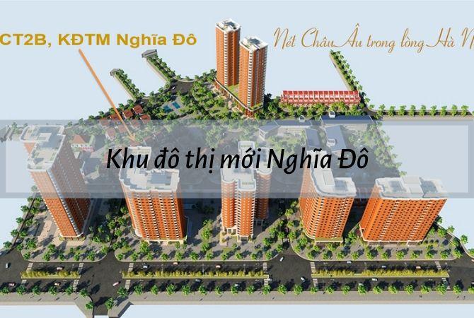 Dự án Khu đô thị mới Nghĩa Đô – KĐT Kim Chung Di Trạch