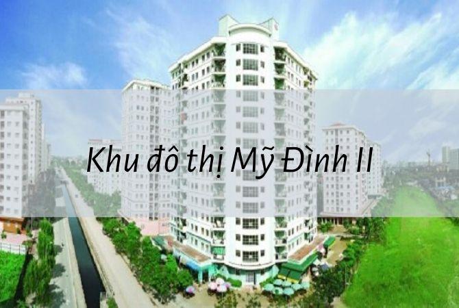 Dự án Khu đô thị Mỹ Đình II – Khu đô thị Kim Chung Di Trạch