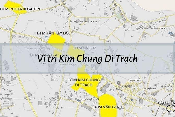 Vị trí dự án Kim Chung Di Trạch