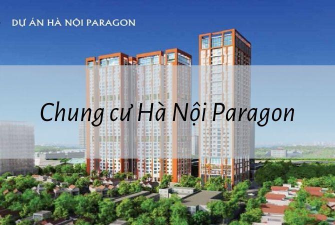 Dự án Chung cư Hà Nội Paragon – KĐT Kim Chung Di Trạch