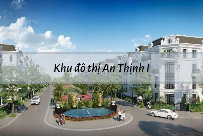 Khu đô thị An Thịnh I – Khu đô thị Kim Chung Di Trạch